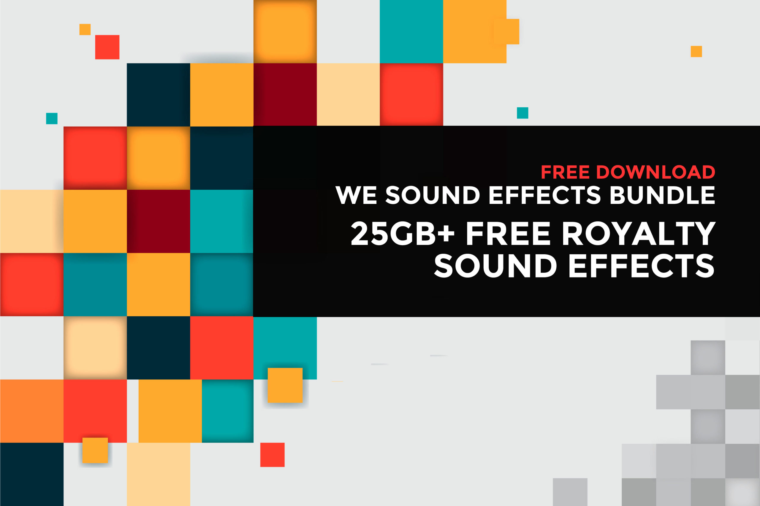 We Sound Effects Bundle 2020 | Free Download 25GB+ High Quality SFX